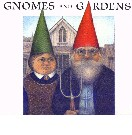 Go to Gnomes and Gardens
